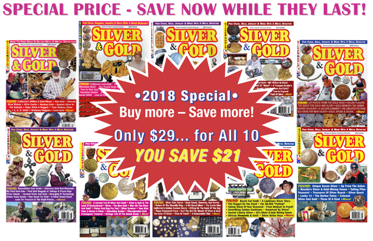 Silver & Gold Package - 10 Issues - Printed/Paper... Now $29! + $5 Priority Mail Shipping